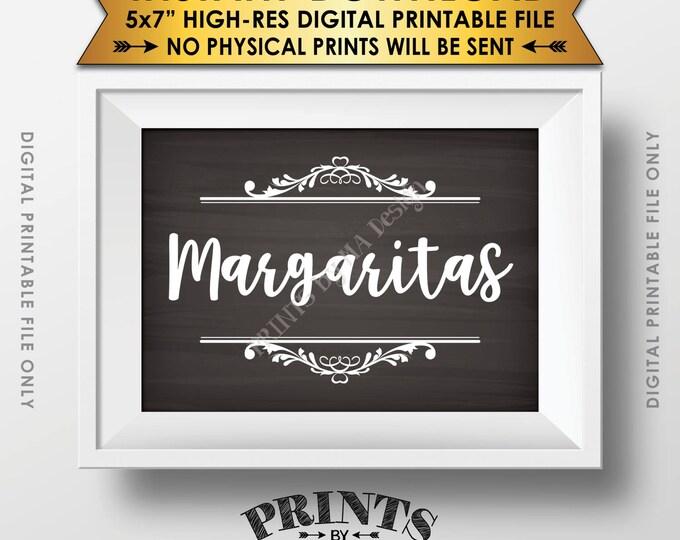 "Margaritas Sign, Margarita Sign, Birthday, Wedding Shower, Graduation, Retirement, Chalkboard Style PRINTABLE 5x7"" Instant Download Bar Sign"