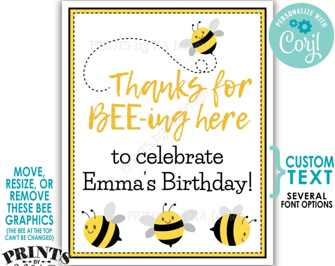 """Thanks for BEEing Here Custom Sign, Baby Shower, Birthday, Custom PRINTABLE 8x10/16x20"""" Bee Themed Decoration <Edit Yourself with Corjl>"""