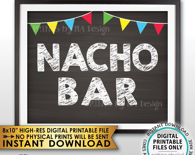 "Nacho Bar Sign, Nacho Station Fiesta Sign, Football Wedding Shower Birthday Graduation, PRINTABLE Chalkboard Style 8x10"" Instant Download"
