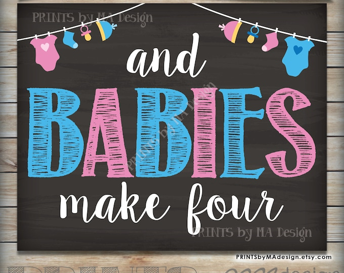 And Babies Make Four Printable Chalkboard Photo Prop Sign, Twins Pregnancy Sign, Expecting Announcement, INSTANT DOWNLOAD Digital File