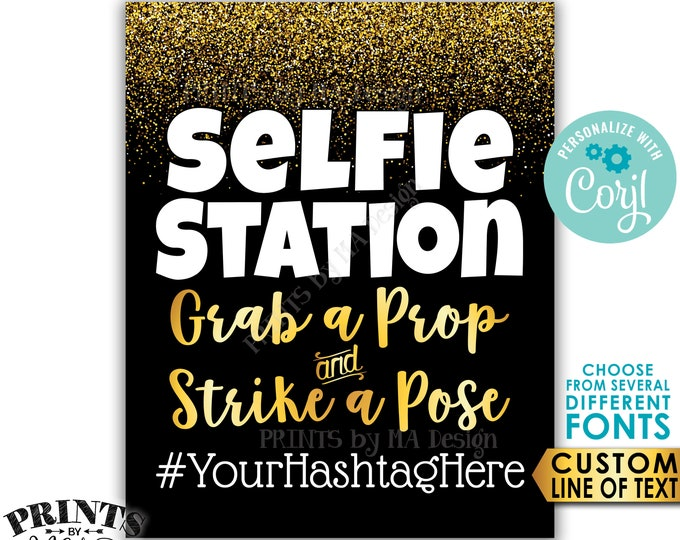 "Selfie Station Sign, Grab a Prop & Strike a Pose, Custom Line of Text, Black and Gold PRINTABLE 8x10/16x20"" Sign <Edit Yourself with Corjl>"