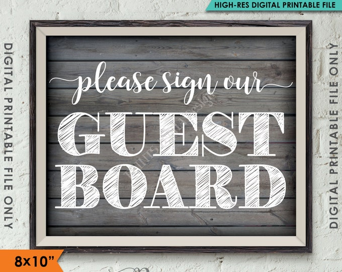 "Please Sign Our Guestboard Wedding Sign the Guest Board, Reception Shower Party, Rustic Wood Style 8x10"" Instant Download Digital Printable"