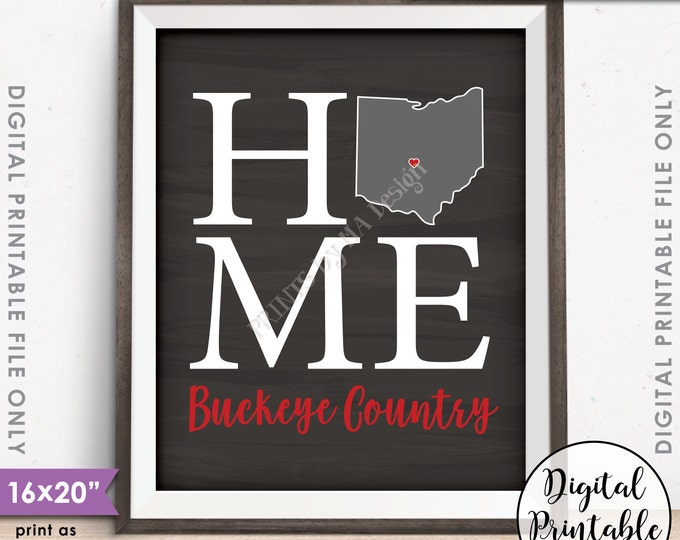 "Columbus Ohio State University Home Sign Decor, Buckeye Country, OSU Buckeyes, Instant Download 8x10/16x20"" Chalkboard Style Printable"
