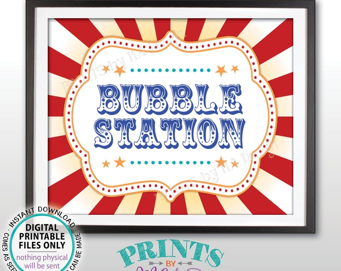 "Bubble Station Sign, Carnival Party Bubble Sign, Circus Party Activities, Birthday Party, PRINTABLE 8x10/16x20"" Bubbles Sign <ID>"