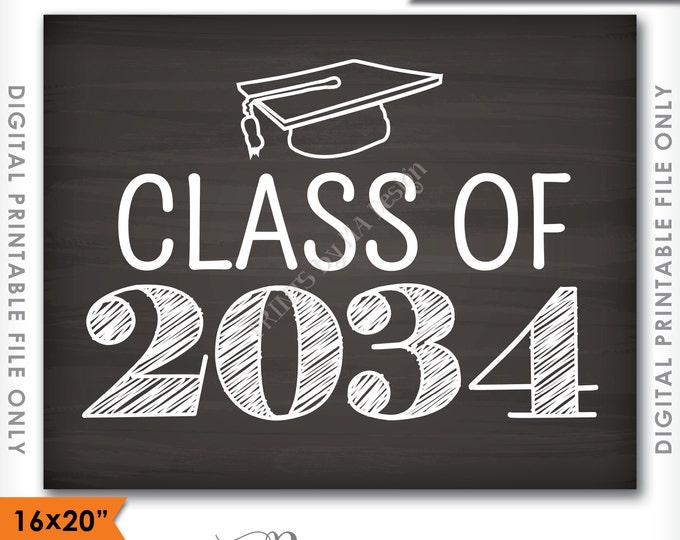 """Class of 2034 Sign, Grad Party High School 2034 Grad College Graduation Sign Chalkboard Sign 16x20"""" Instant Download Digital Printable File"""