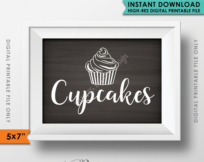 """Cupcake Sign, Wedding Reception Cupcakes Sign, Graduation Birthday Cupcake Display, 5x7"""" Chalkboard Style Printable Instant Download"""