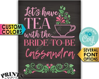 "Tea Themed Bridal Shower Sign, Let's Have Tea with the Bride-to-Be PRINTABLE 8x10/16x20"" Chalkboard Style Sign <Edit Yourself with Corjl>"