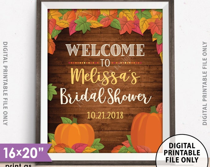 """Fall Themed Bridal Shower Sign, Fall in Love Bridal Shower Welcome Poster, Rustic Wood Style PRINTABLE 8x10/16x20"""" Custom Wedding Sign"""