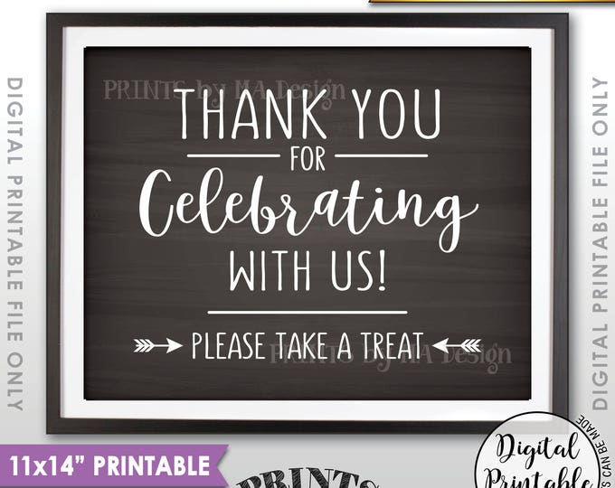 """Thank you for Celebrating With Us Sign, Please Take a Treat Favors Sign, Wedding Sign, 11x14"""" Chalkboard Style Printable Instant Download"""