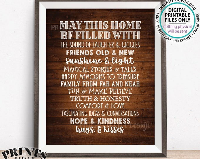 "May This Home Be Filled With Sign, Laughter Giggles Family Friends Stories Memories Hugs, Rustic Wood Style PRINTABLE 8x10"" Family Sign <ID>"