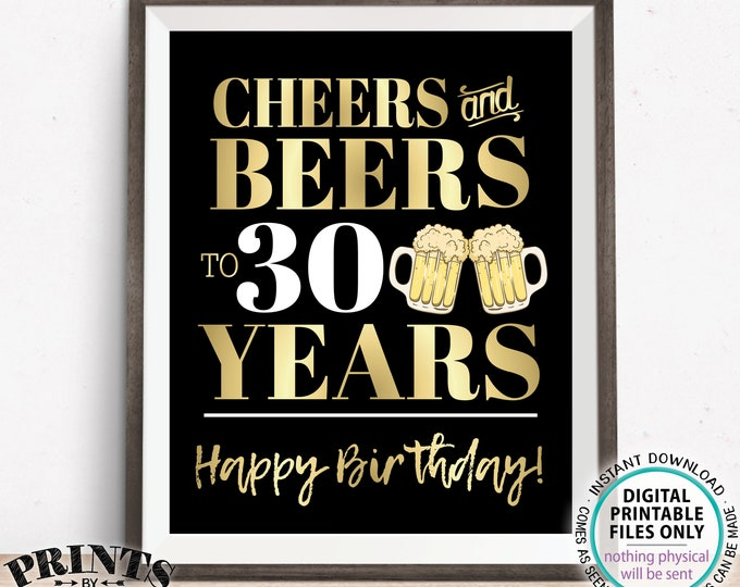 """Cheers and Beers to 30 Years, 30th B-day Party Decor, Thirtieth Birthday, PRINTABLE 8x10/16x20"""" 30th B-day Sign <Instant Download>"""