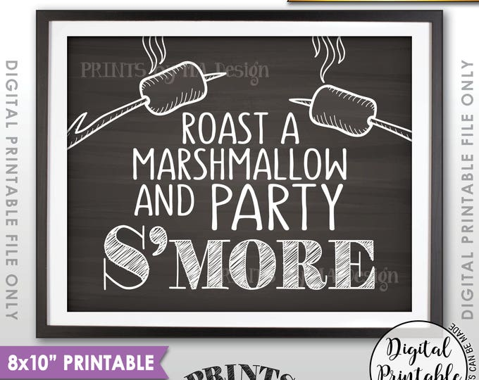"""S'more Sign, Party Smore Station, Roast Marshmallows, Roast S'mores Bar, Campfire, PRINTABLE 8x10"""" Chalkboard Style Instant Download Sign"""