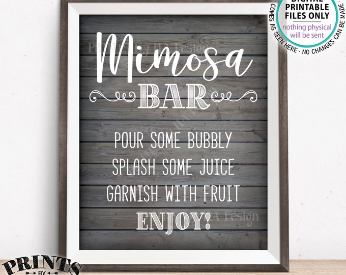 "Mimosa Bar Sign, Make your own Mimosa, Bridal Shower Wedding Mimosas, Birthday, Bridal Brunch, Rustic Wood Style PRINTABLE 8x10"" Sign <ID>"