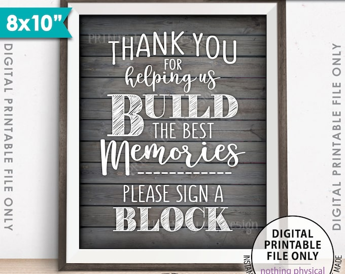 """Sign a Block Sign, Thank You for Helping Us Build Memories Wedding Sign, Graduation, 8x10"""" Rustic Wood Style PRINTABLE Instant Download"""