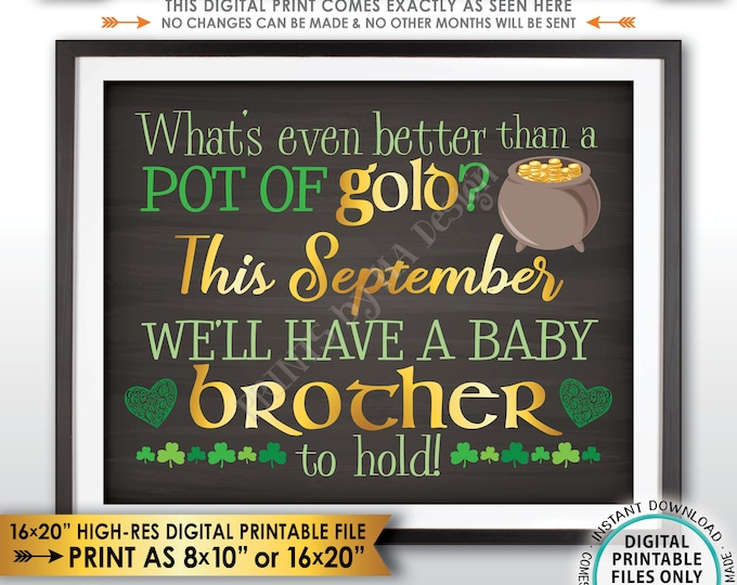 St Patricks Day Pregnancy Announcement Gender Reveal Better than Gold is a Baby Brother SEPTEMBER dated Chalkboard Style PRINTABLE Sign <ID>