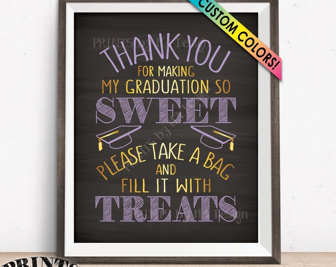 "Graduation Candy Bar Sign, Thank You for Making My Graduation so Sweet Please take a Bag and Fill it with Treats, PRINTABLE 8x10"" Sign"