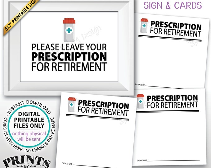 "Please Leave Your Prescription for Retirement, Doctor Medical Nurse, Funny Retired, Bucket List, PRINTABLE 5x7"" Sign & 3"" Advice Cards <ID>"
