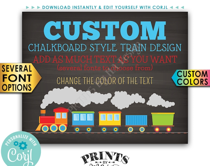 "Custom Train Sign, Railroad Birthday Party, Choose Your Text PRINTABLE 16x20"" Chalkboard Style Landscape Sign <Edit Yourself with Corjl>"