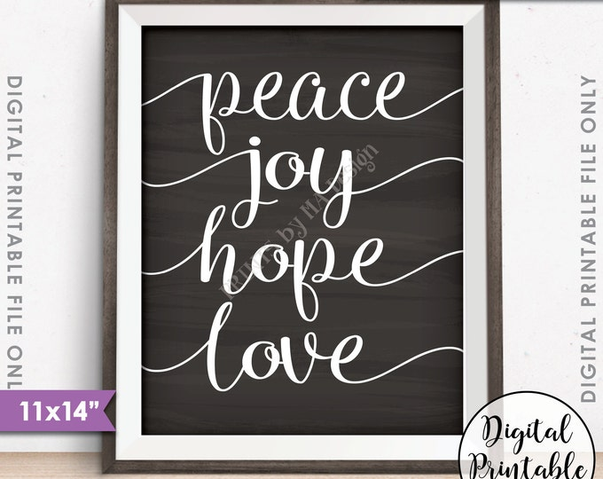"Peace Joy Hope Love Christmas Sign Holiday Decor, Peace Hope Love Joy, 11x14"" Chalkboard Style Instant Download Digital Printable File"