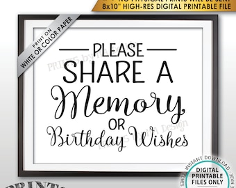 "Share a Memory or Birthday Wishes Sign, Write a Memory, Share Memories, Bday Wish,  PRINTABLE 8x10"" Instant Download Birthday Party Sign"