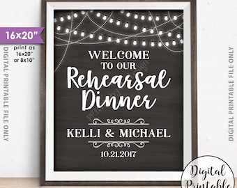 """Rehearsal Dinner Sign, Welcome to our Rehearsal Dinner Poster, PRINTABLE 8x10/16x20"""" Chalkboard Style Wedding Rehearsal Sign"""