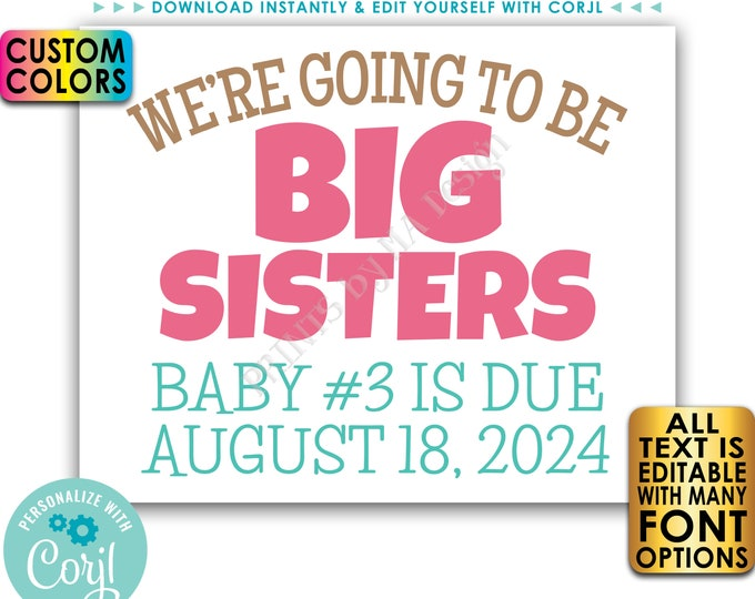 """We're Going to Be Big Sisters Pregnancy Announcement, Custom PRINTABLE 8x10/16x20"""" Baby Reveal Sign <Edit Yourself with Corjl>"""