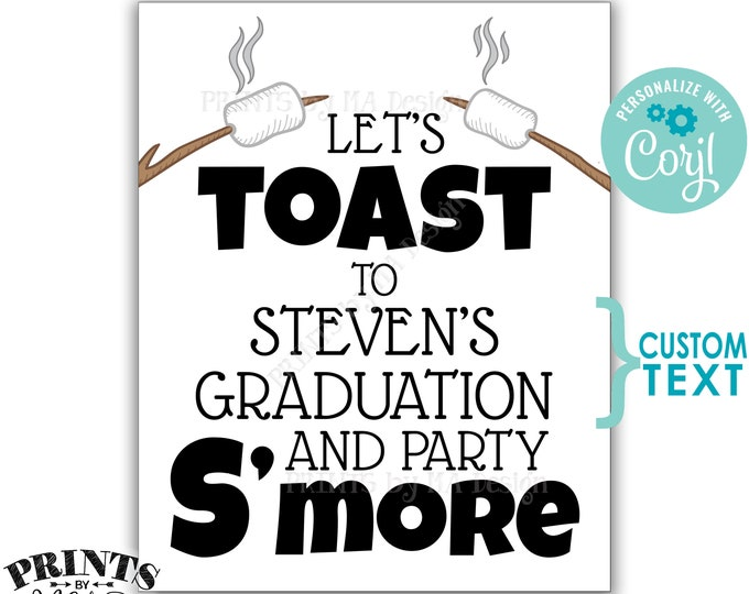 """Toast and Party S'more Sign, Birthday, Retirement, Graduation Party, Wedding, PRINTABLE 8x10/16x20"""" Smore Sign <Edit Yourself with Corjl>"""