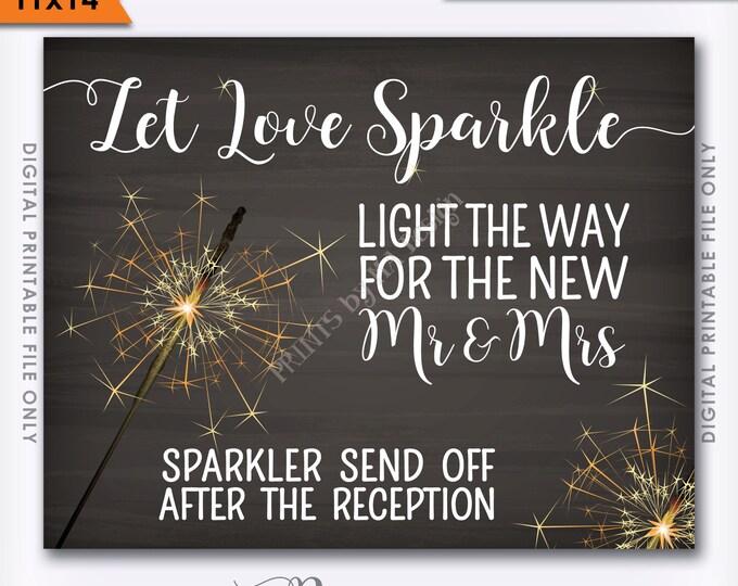 "Sparkler Send Off Sign, Let Love Sparkle Light the Way after the Reception, 11x14"" Chalkboard Style Instant Download Printable File"