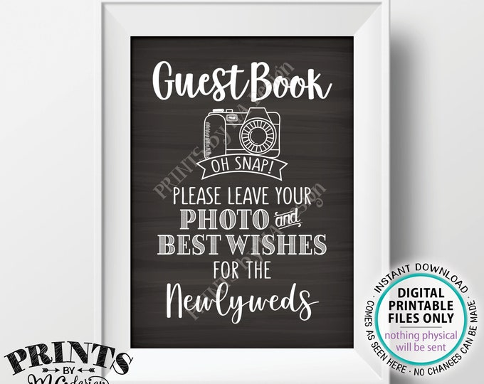 """Guestbook Photo Sign, Leave Your Photo and Best Wishes for the Newlyweds, PRINTABLE 5x7"""" Chalkboard Style Wedding Sign <ID>"""