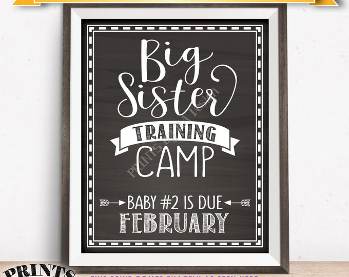Big Sister Training Camp Pregnancy Announcement Sign Baby Number 2 due in FEBRUARY Dated Chalkboard Style PRINTABLE Baby #2 Reveal Sign <ID>