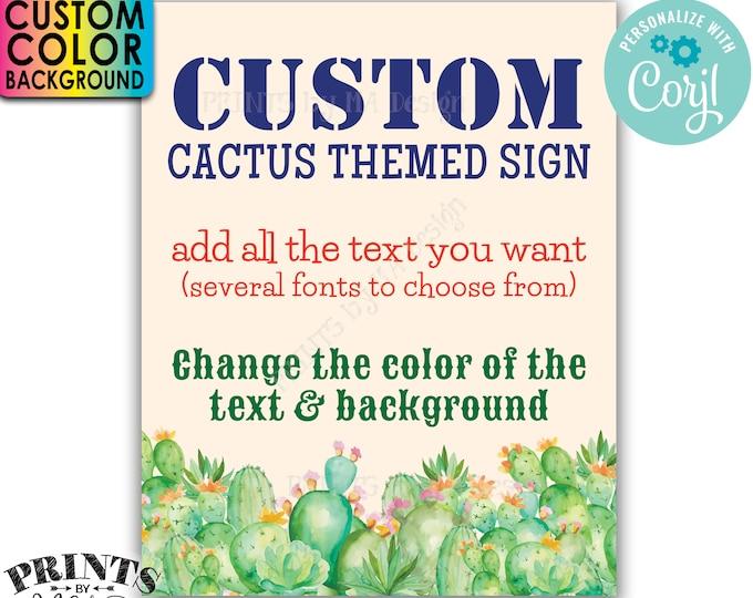 """Custom Cactus Sign, Southwest Succulents, 1 PRINTABLE 8x10/16x20"""" Portrait Sign, Choose Your Text & Background Color <Edit Yourself w/Corjl>"""