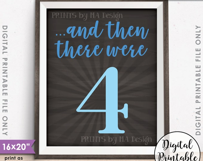 "And Then There Were 4 Pregnancy Announcement, It's a Boy Gender Reveal, Blue, Instant Download 8x10/16x20"" Chalkboard Style Printable File"