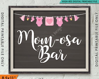 """Mom-osa Bar Sign, Pink MOMosa Sign, Mimosa, It's a Girl Decoration, PRINTABLE 8.5x11"""" Chalkboard Style Baby Shower Sign <ID>"""