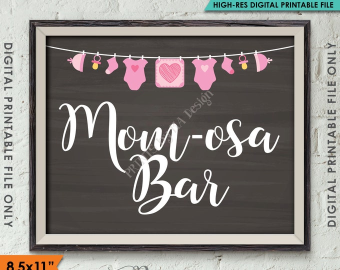 "Mom-osa Bar Sign, Pink MOMosa Sign, Mimosa, It's a Girl Decoration, PRINTABLE 8.5x11"" Chalkboard Style Baby Shower Sign <ID>"