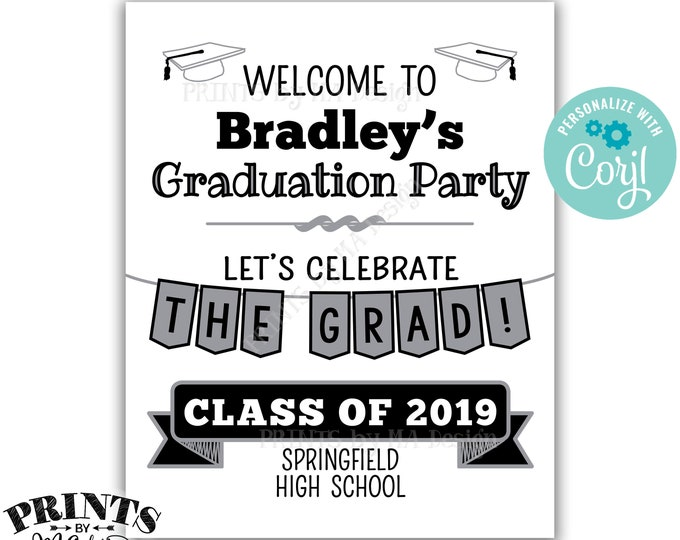 """Graduation Party Decorations, Welcome to the Graduation Party Sign, PRINTABLE 8x10/16x20"""" Sign <Edit Yourself with Corjl>"""