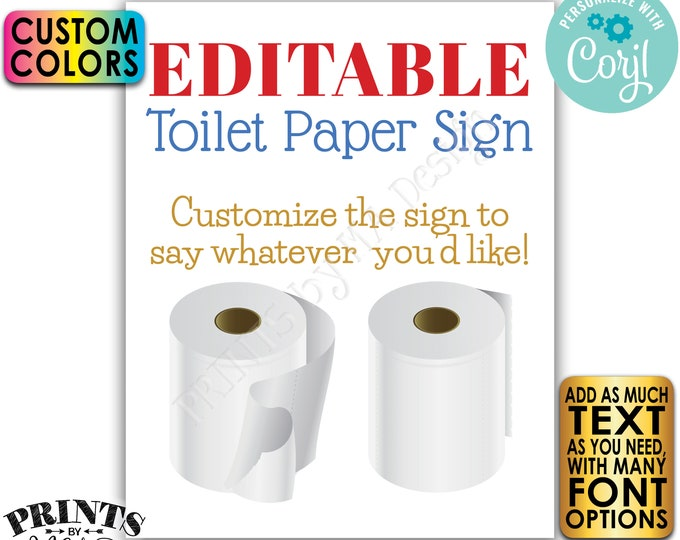 """Editable Toilet Paper Sign, Choose Your Text, One Custom PRINTABLE 8x10/16x20"""" Portrait TP Sign <Edit Yourself with Corjl>"""