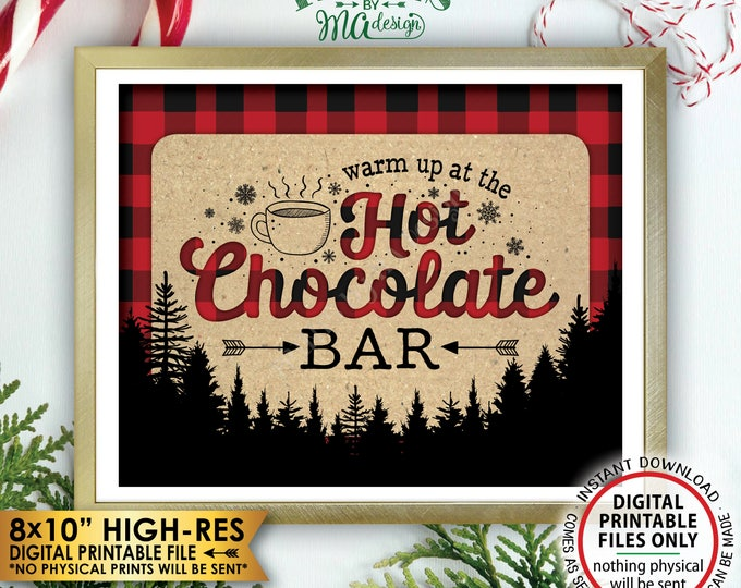 """Hot Chocolate Sign, Warm Up at the Hot Chocolate Bar Lumberjack Sign, Trees Red Checker Hot Cocoa Bar, Instant Download PRINTABLE 8x10"""" Sign"""