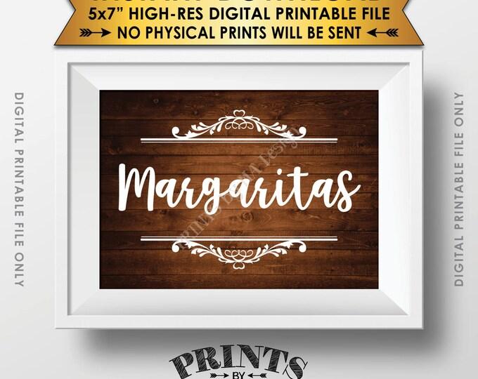 "Margaritas Sign, Margarita Bar Sign, Birthday, Wedding Shower, Graduation Party Bar Sign, 5x7"" Rustic Wood Style Printable Instant Download"