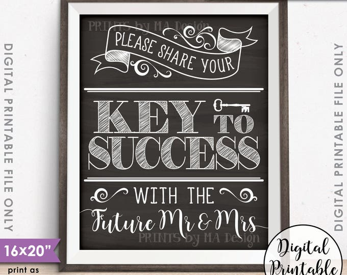 "Marriage Advice, Please share your Key to Success with the Future Mr & Mrs Advice Sign, PRINTABLE 16x20"" Chalkboard Style Instant Download"