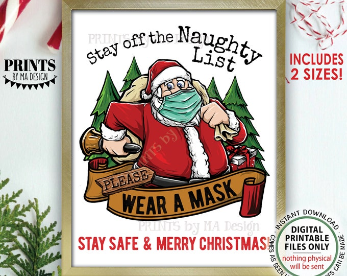 """Wear a Mask Sign, Stay Off the Naughty List Please Wear a Mask, Masks Required, Christmas, 16x20"""" & 8.5x11"""" Digital PRINTABLE Files <ID>"""