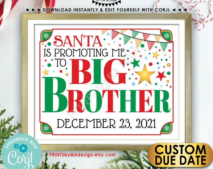 """Christmas Pregnancy Announcement, Santa is Promoting me to Big Brother, Baby Number 2, PRINTABLE 8x10/16x20"""" Sign <Edit Yourself with Corjl>"""