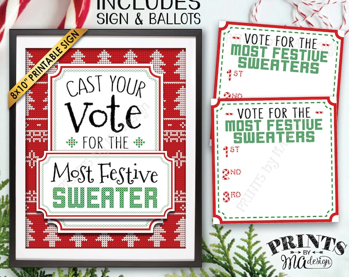 Cast Your Vote for the Most Festive Sweater, Tacky Sweater Ugly Sweater Party, Ugliest Sweater Voting Station, PRINTABLE Sign & Ballots <ID>