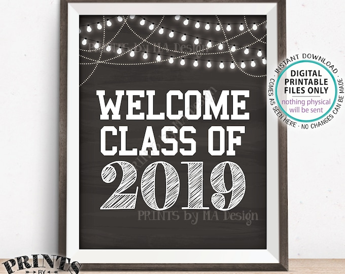 """Welcome Class of 2019 Sign, 2019 Graduation Party Decor, High School or College Grad, PRINTABLE 8x10/16x20"""" Chalkboard Style 2019 Sign <ID>"""
