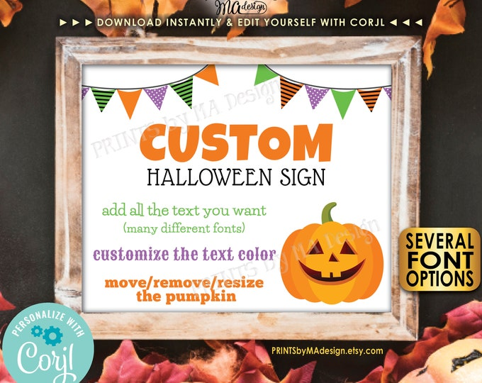 """Custom Halloween Sign, Choose Your Text, One PRINTABLE 8x10/16x20"""" Landscape Halloween Party Sign <Edit Yourself with Corjl>"""