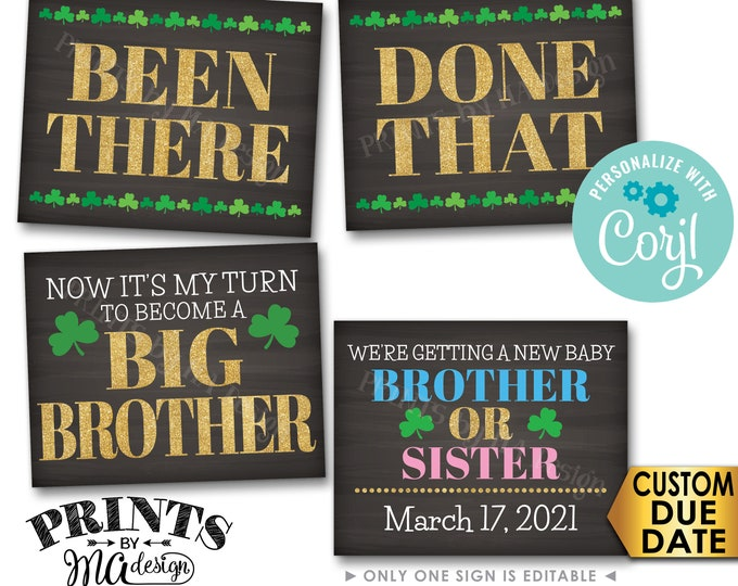 St. Patrick's Day Pregnancy Announcement, Been There Done That My Turn to Become a Big BROTHER, PRINTABLE Signs <Edit Yourself with Corjl>