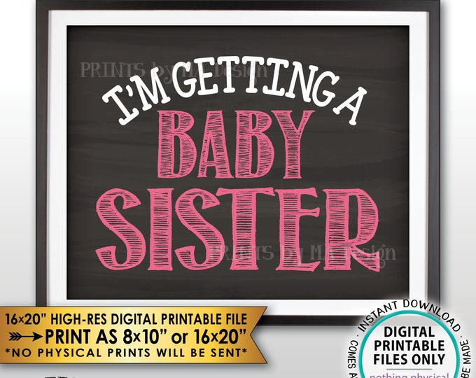 "I'm Getting a Baby Sister Gender Reveal Pregnancy Announcement Sign, It's a Girl, Chalkboard Style PRINTABLE 8x10/16x20"" Instant Download"