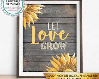 "Let Love Grow Sunflower Sign, Country Wedding Sunflowers, Rustic Wood Style PRINTABLE 8x10/16x20"" Instant Download Sunflower Wedding Sign"