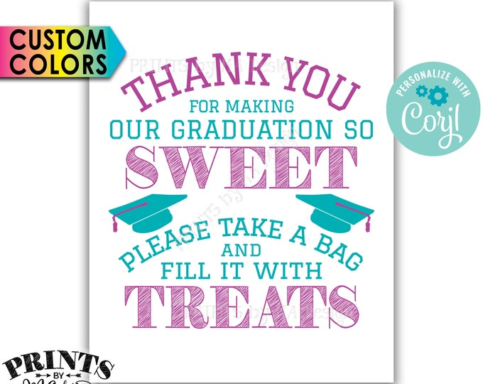 "Thank You for Making Our Graduation so Sweet Please take a Bag and Fill it with Treats, PRINTABLE 8x10"" Sign <Edit Yourself with Corjl>"