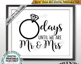 """Wedding Countdown Sign, Countdown to Wedding Sign, Days until we are Mr & Mrs Countdown, Bridal Shower, PRINTABLE 8x10"""" Instant Download"""