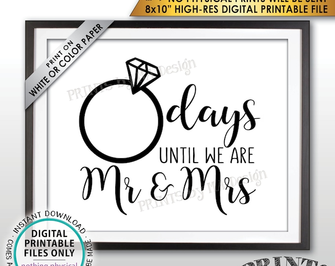 "Wedding Countdown Sign, Countdown to Wedding Sign, Days until we are Mr & Mrs Countdown, Bridal Shower, PRINTABLE 8x10"" Instant Download"